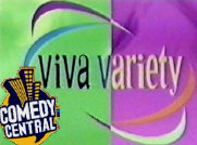 Talent Act Live - Viva Variety Show- Comedy Central  New York/ USA